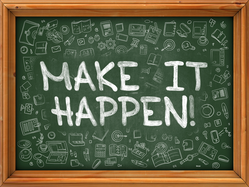 Make it Happen - Hand Drawn on Green Chalkboard with Doodle Icons Around. Modern Illustration with Doodle Design Style.